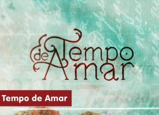 Tempo de Amar. Foto: Reprodução de Internet