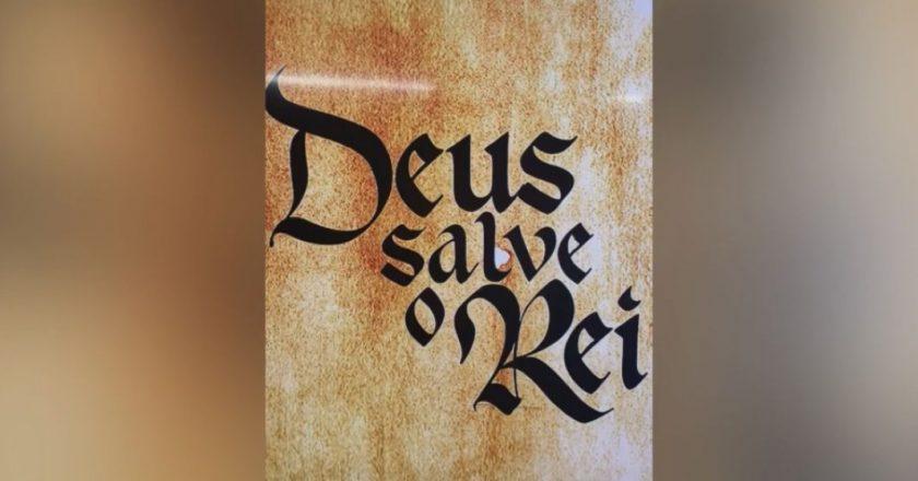 Deus Salve o Rei. Foto: Reprodução de Internet