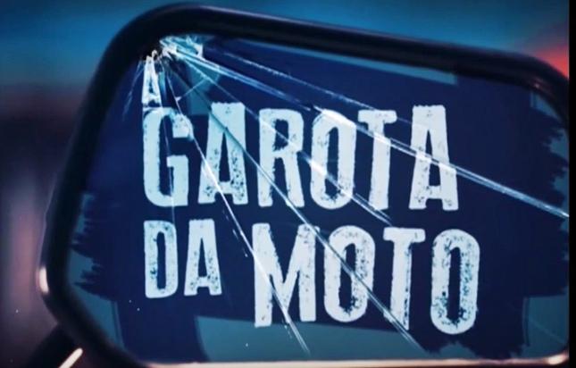 A Garota da Moto. Foto: Divulgação