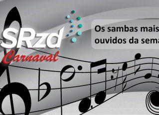 Sambas mais ouvidos da semana no SRzd. Foto: Divulgação