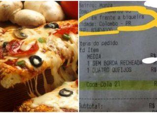 Pizza e pedido inusitado. Foto: Reprodução de Internet